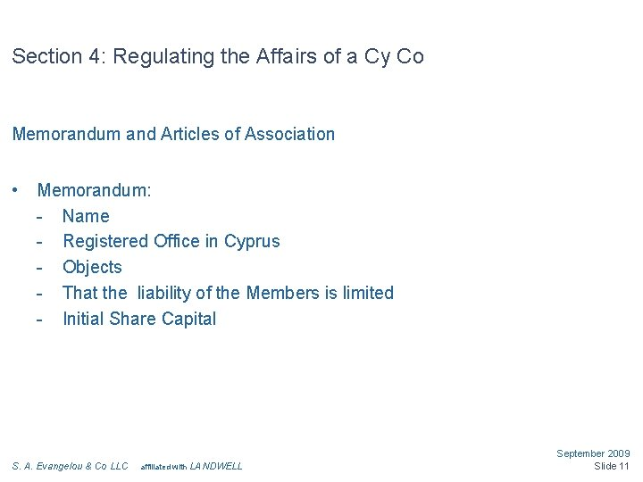 Section 4: Regulating the Affairs of a Cy Co Memorandum and Articles of Association