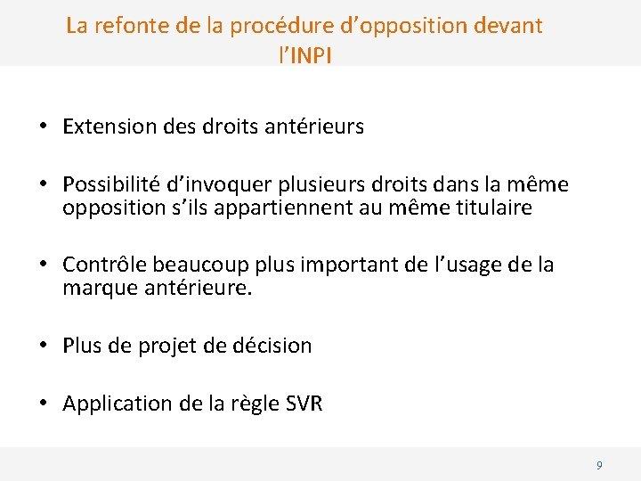 La refonte de la procédure d'opposition devant l'INPI • Extension des droits antérieurs •