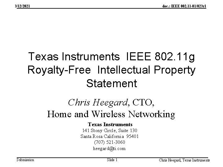 3/12/2021 doc. : IEEE 802. 11 -01/023 r 1 Texas Instruments IEEE 802. 11