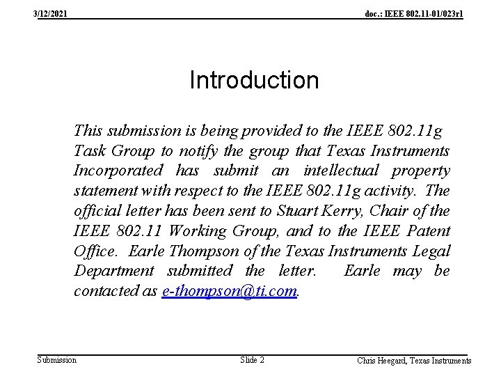 3/12/2021 doc. : IEEE 802. 11 -01/023 r 1 Introduction This submission is being