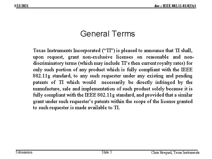 3/12/2021 doc. : IEEE 802. 11 -01/023 r 1 General Terms Texas Instruments Incorporated