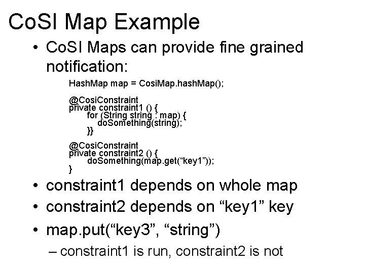 Co. SI Map Example • Co. SI Maps can provide fine grained notification: Hash.