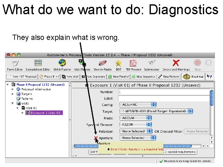 What do we want to do: Diagnostics They also explain what is wrong.