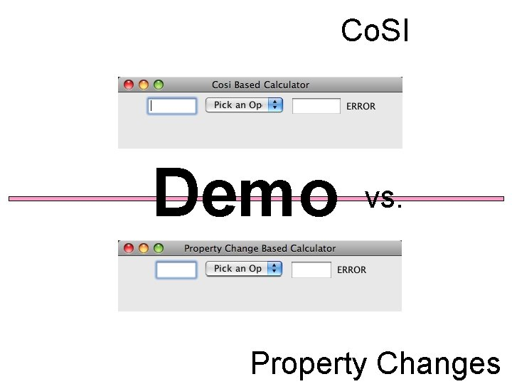 Co. SI Demo vs. Property Changes