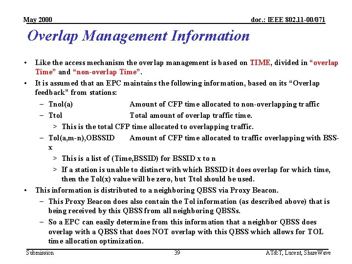 May 2000 doc. : IEEE 802. 11 -00/071 Overlap Management Information • • •