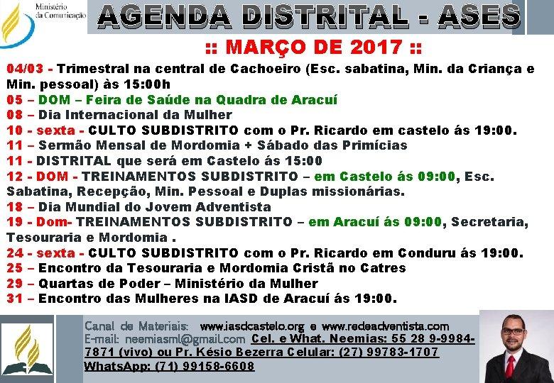 AGENDA DISTRITAL - ASES : : MARÇO DE 2017 : : 04/03 - Trimestral