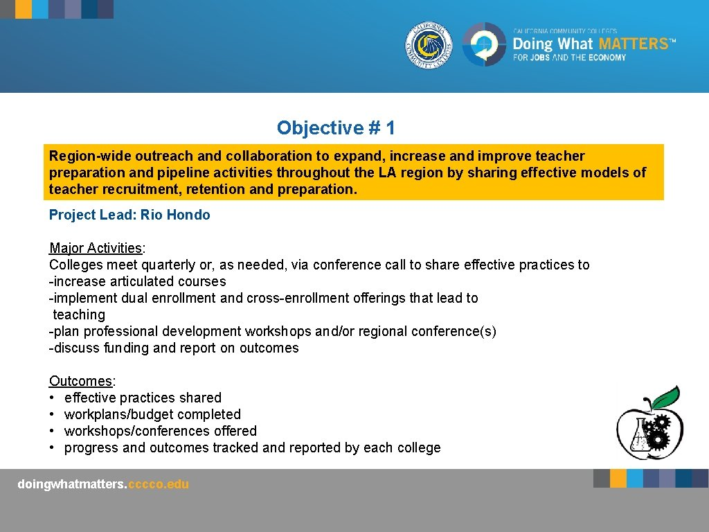 Objective # 1 Region-wide outreach and collaboration to expand, increase and improve teacher preparation