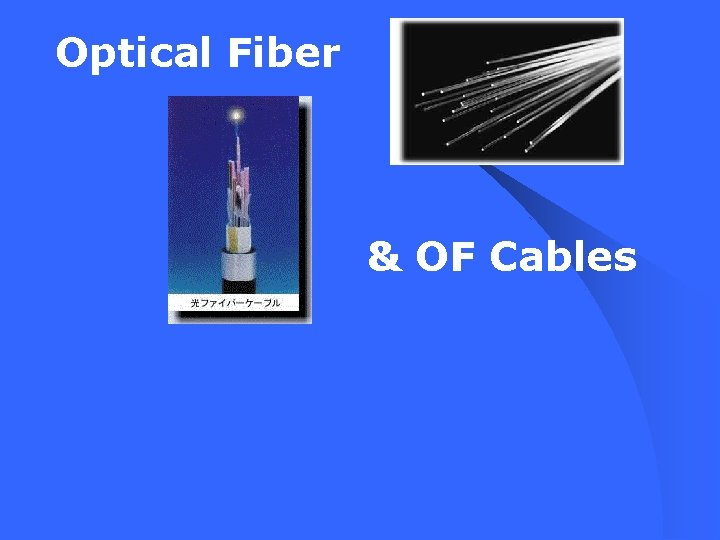 Optical Fiber & OF Cables