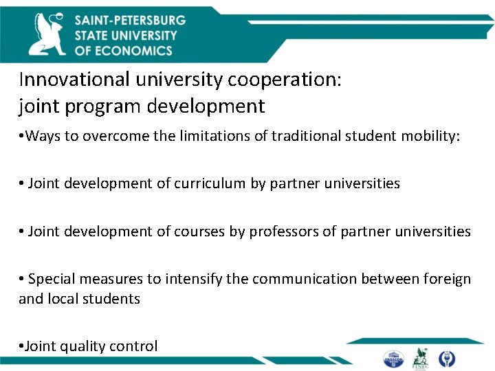 Innovational university cooperation: joint program development • Ways to overcome the limitations of traditional