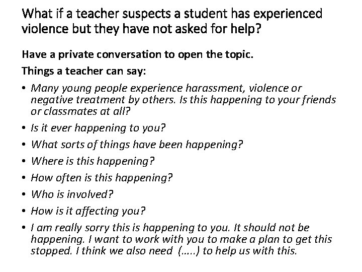 What if a teacher suspects a student has experienced violence but they have not