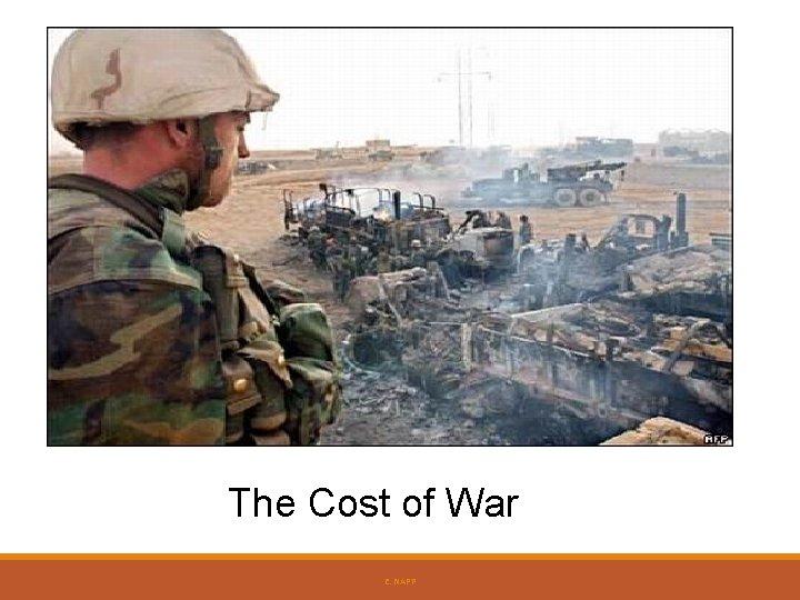 The Cost of War E. NAPP