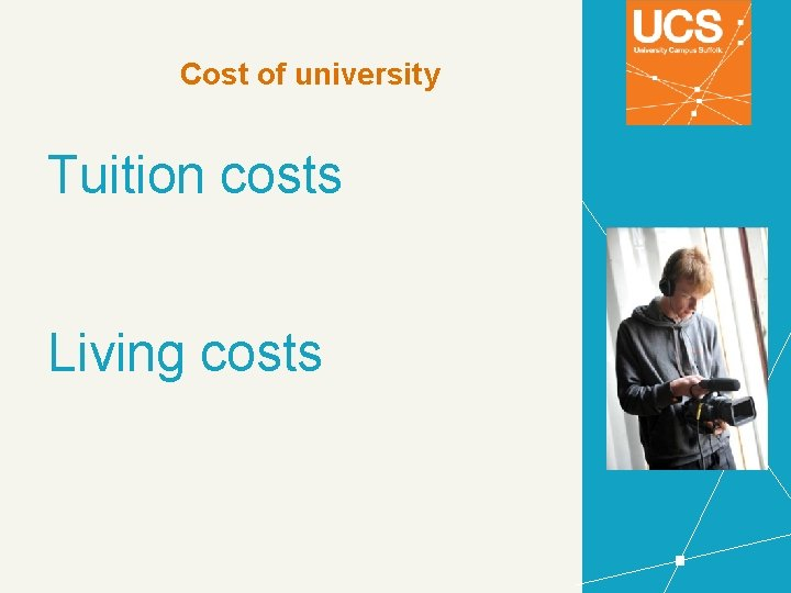 Cost of university Tuition costs Living costs