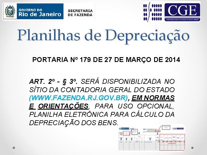 Planilhas de Depreciação PORTARIA Nº 179 DE 27 DE MARÇO DE 2014 ART. 2º