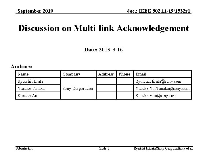 doc. : IEEE 802. 11 -19/1532 r 1 September 2019 Discussion on Multi-link Acknowledgement