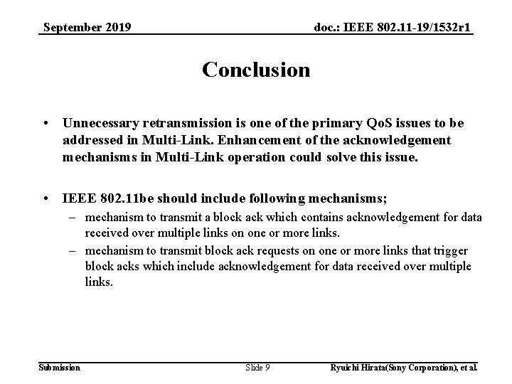 doc. : IEEE 802. 11 -19/1532 r 1 September 2019 Conclusion • Unnecessary retransmission