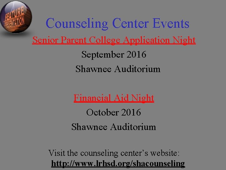 Counseling Center Events Senior Parent College Application Night September 2016 Shawnee Auditorium Financial Aid
