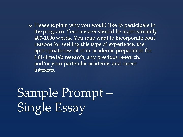 Please explain why you would like to participate in the program. Your answer