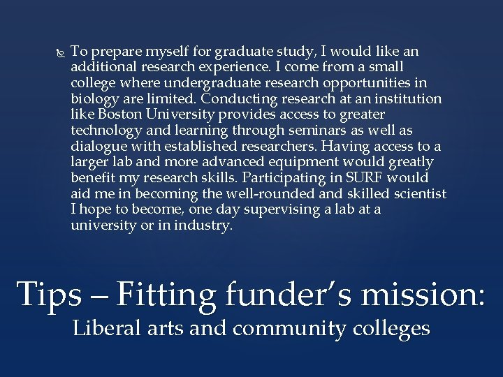 To prepare myself for graduate study, I would like an additional research experience.