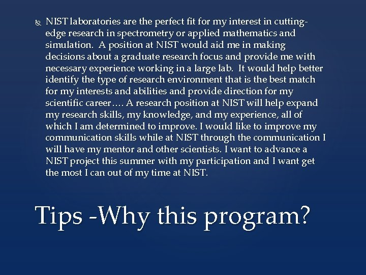 NIST laboratories are the perfect fit for my interest in cuttingedge research in