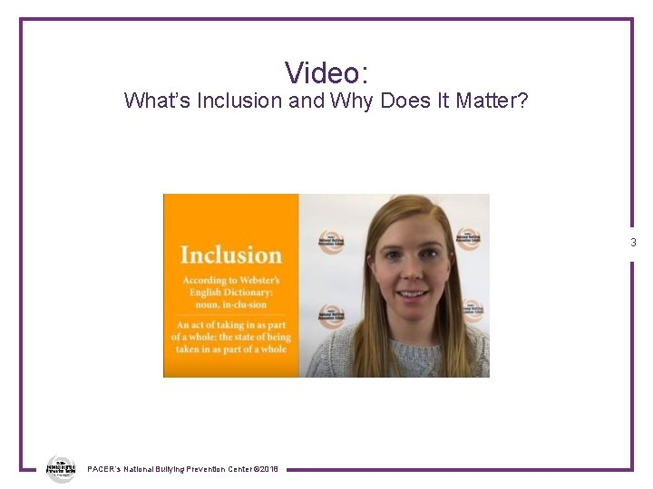 Video: What's Inclusion and Why Does It Matter? 3 PACER's National Bullying Prevention Center