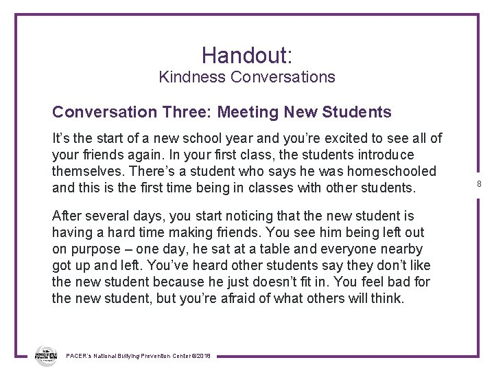 Handout: Kindness Conversation Three: Meeting New Students It's the start of a new school