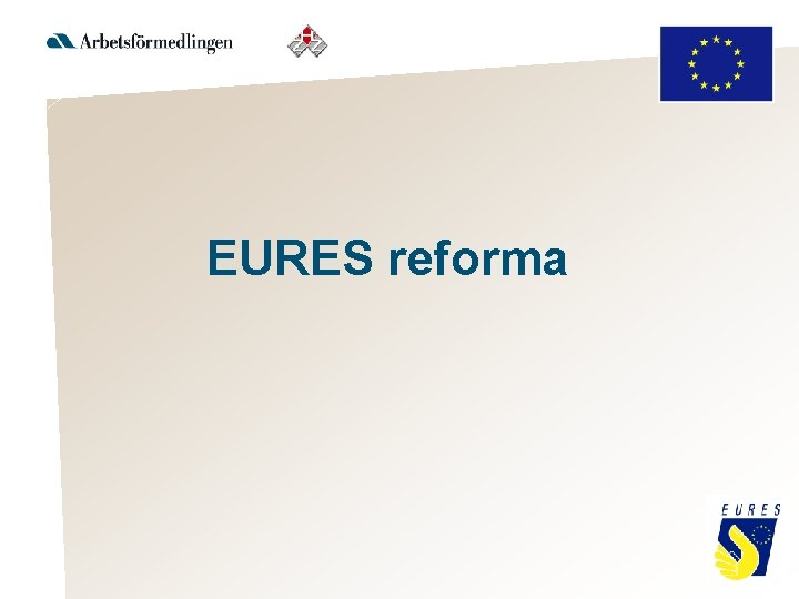 EURES reforma