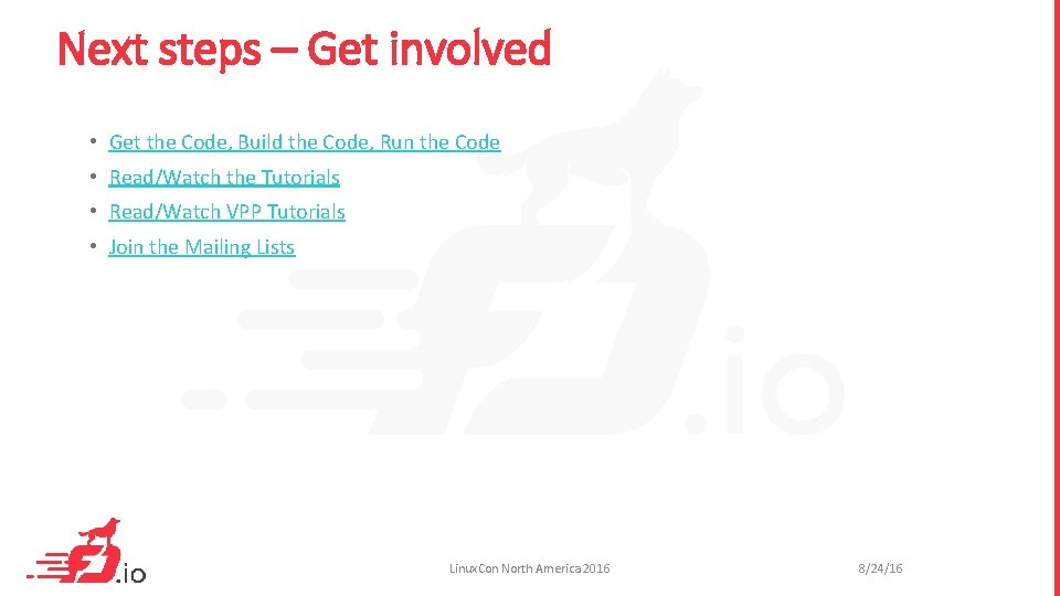 Next steps – Get involved • Get the Code, Build the Code, Run the