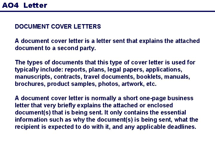 AO 4 Letter DOCUMENT COVER LETTERS A document cover letter is a letter sent