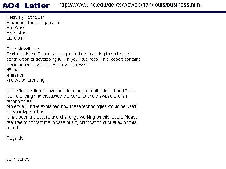 AO 4 Letter http: //www. unc. edu/depts/wcweb/handouts/business. html February 12 th 2011 Bodedern Technologies