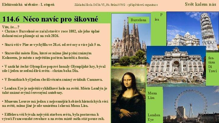 Elektronická učebnice - I. stupeň Svět kolem nás Základní škola Děčín VI, Na Stráni