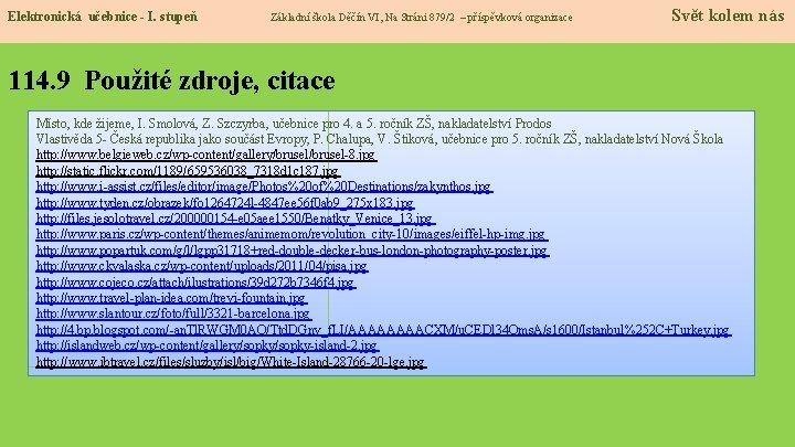 Elektronická učebnice - I. stupeň Základní škola Děčín VI, Na Stráni 879/2 – příspěvková