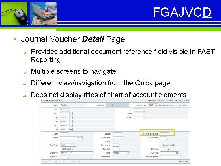 FGAJVCD § Journal Voucher Detail Page Provides additional document reference field visible in FAST