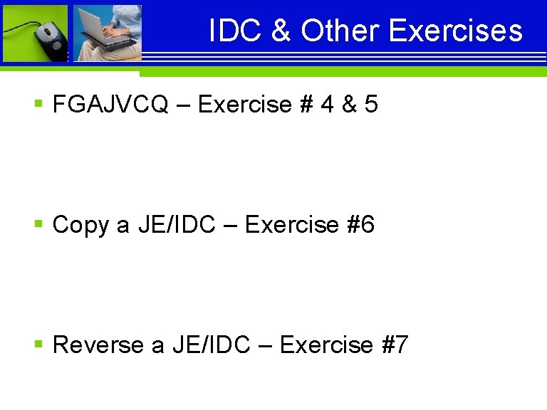 IDC & Other Exercises § FGAJVCQ – Exercise # 4 & 5 § Copy