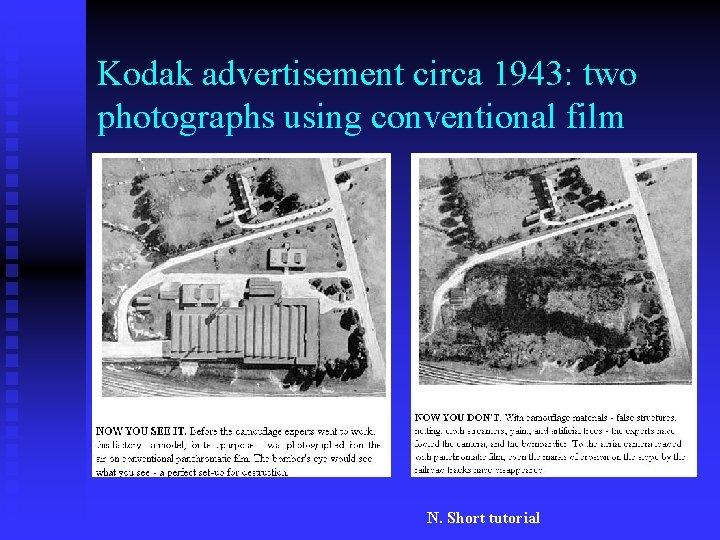 Kodak advertisement circa 1943: two photographs using conventional film N. Short tutorial