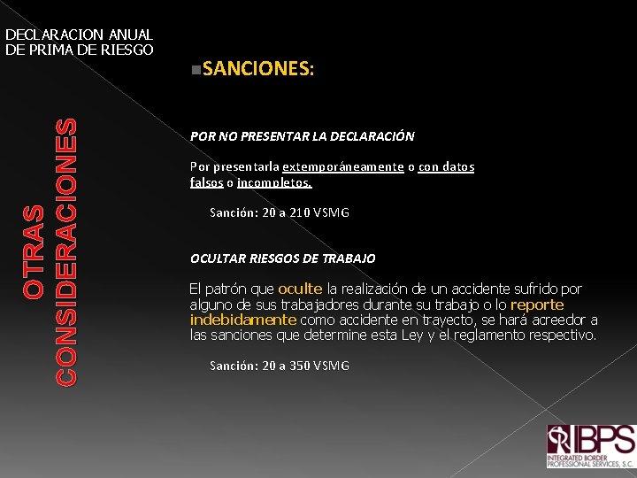 OTRAS CONSIDERACIONES DECLARACION ANUAL DE PRIMA DE RIESGO n. SANCIONES: POR NO PRESENTAR LA