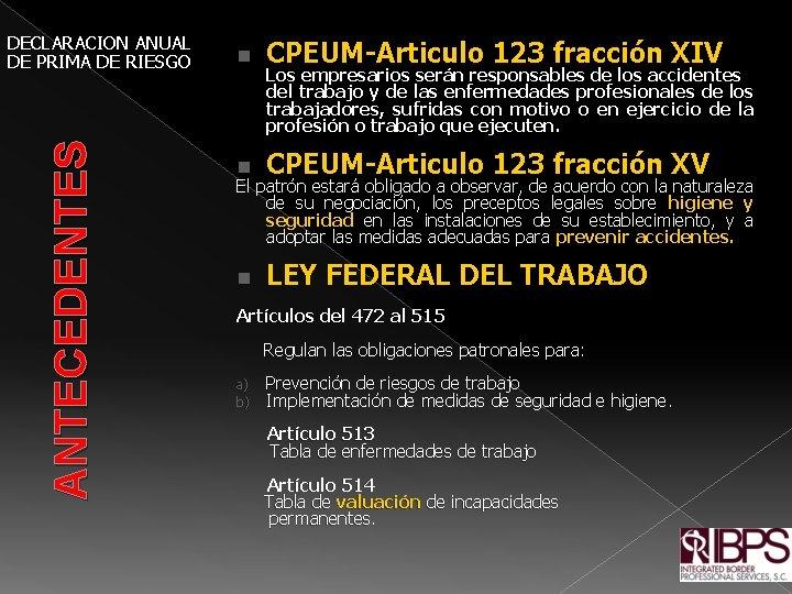 ANTECEDENTES DECLARACION ANUAL DE PRIMA DE RIESGO n CPEUM-Articulo 123 fracción XIV n CPEUM-Articulo
