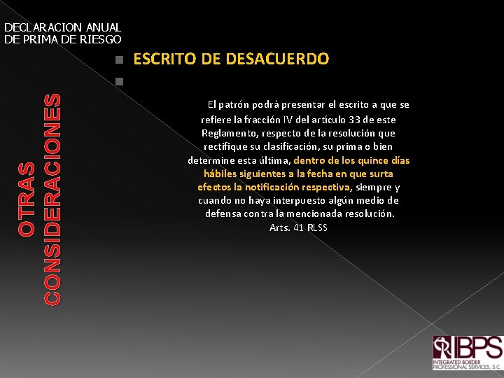 DECLARACION ANUAL DE PRIMA DE RIESGO n OTRAS CONSIDERACIONES n ESCRITO DE DESACUERDO El