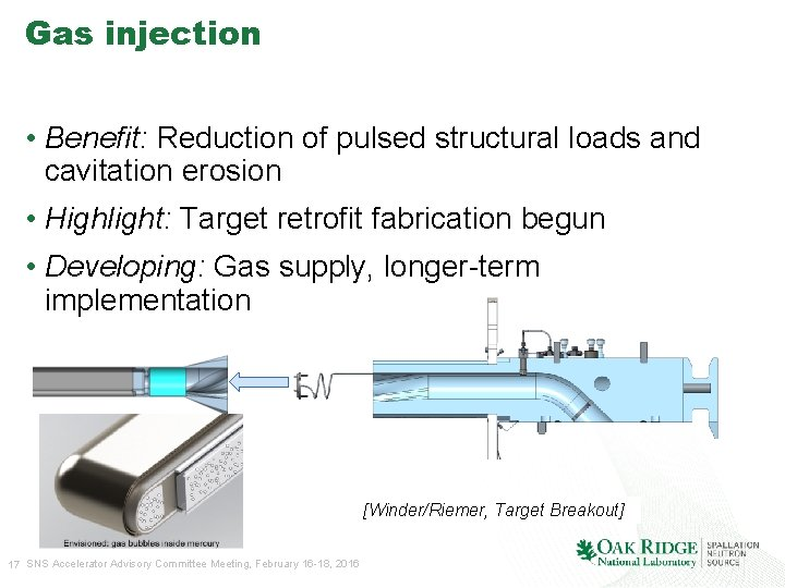 Gas injection • Benefit: Reduction of pulsed structural loads and cavitation erosion • Highlight: