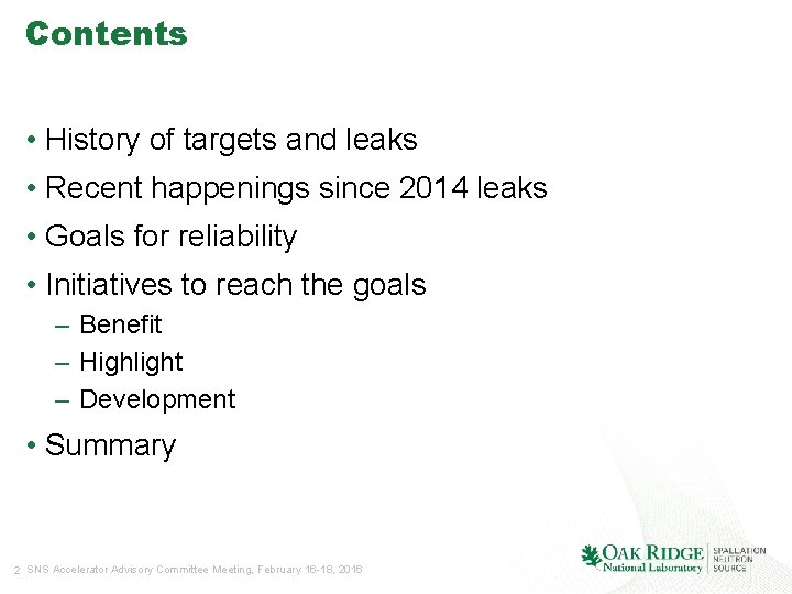 Contents • History of targets and leaks • Recent happenings since 2014 leaks •