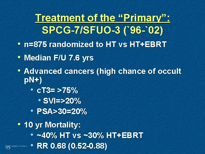 """Treatment of the """"Primary"""": SPCG-7/SFUO-3 (`96 -`02) • n=875 randomized to HT vs HT+EBRT"""
