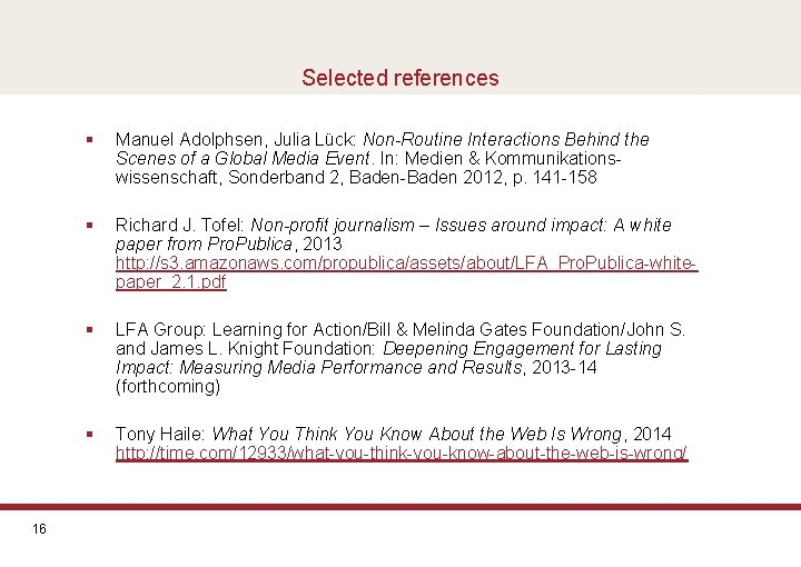 Selected references 16 § Manuel Adolphsen, Julia Lück: Non-Routine Interactions Behind the Scenes of