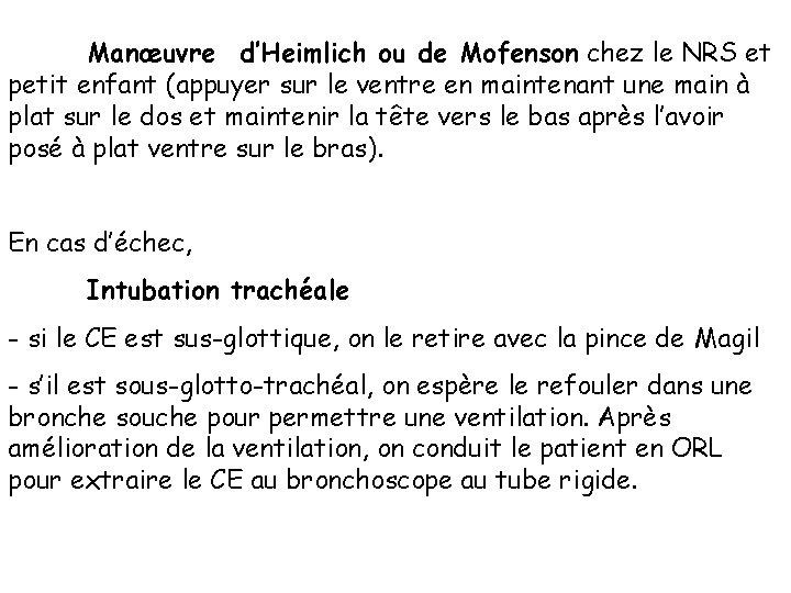 Manœuvre d'Heimlich ou de Mofenson chez le NRS et petit enfant (appuyer sur le