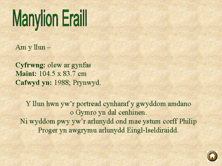 Am y llun – Cyfrwng: olew ar gynfas Maint: 104. 5 x 83. 7