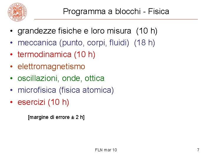 Programma a blocchi - Fisica • • grandezze fisiche e loro misura (10 h)
