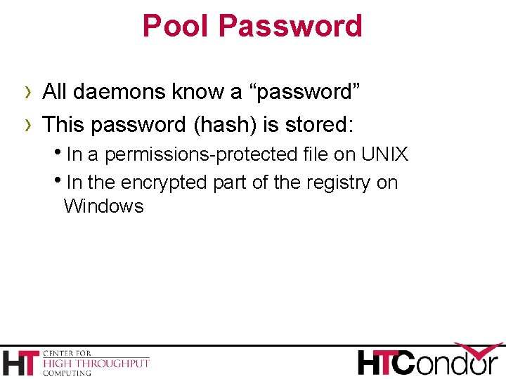 """Pool Password › All daemons know a """"password"""" › This password (hash) is stored:"""