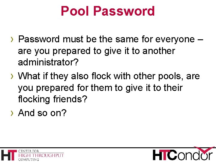 Pool Password › Password must be the same for everyone – › › are