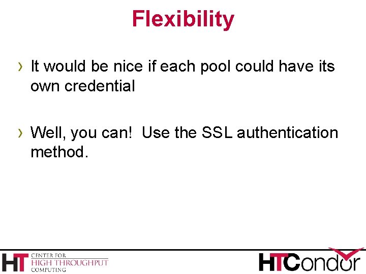 Flexibility › It would be nice if each pool could have its own credential