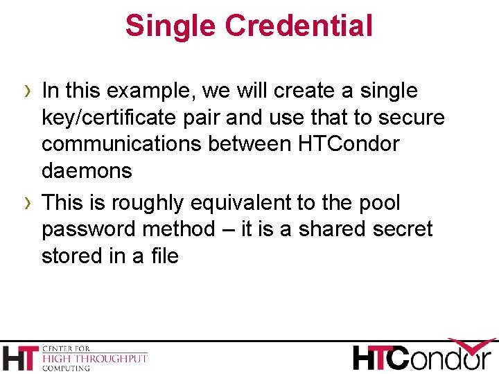 Single Credential › In this example, we will create a single › key/certificate pair