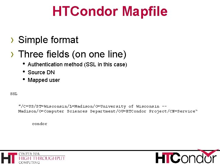 HTCondor Mapfile › Simple format › Three fields (on one line) h Authentication method