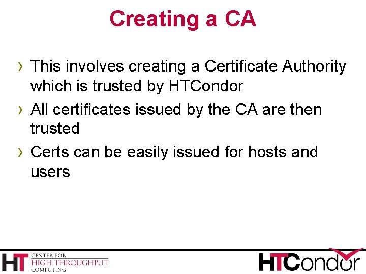 Creating a CA › This involves creating a Certificate Authority › › which is